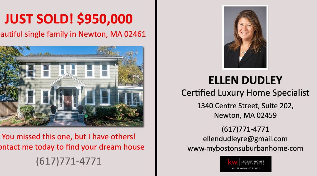 Just Sold – Single Family – 49 Duncklee St, Newton MA, 02461